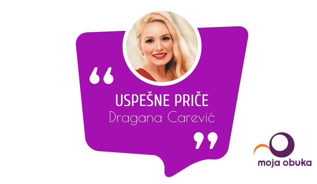 Uspešne priče – Dragana Carević